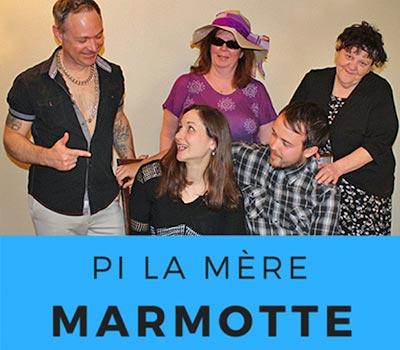 Pi La Mère Marmotte